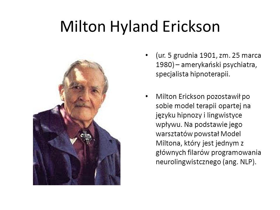 Milton Hyland Erickson (ur. 5 grudnia 1901, zm.