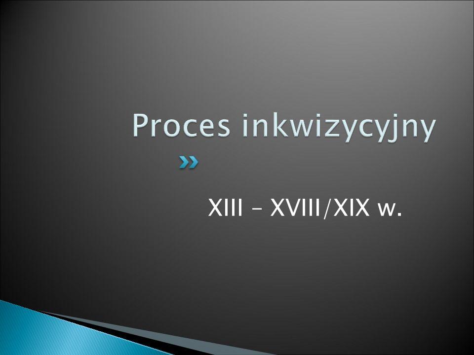 XIII – XVIII/XIX w.