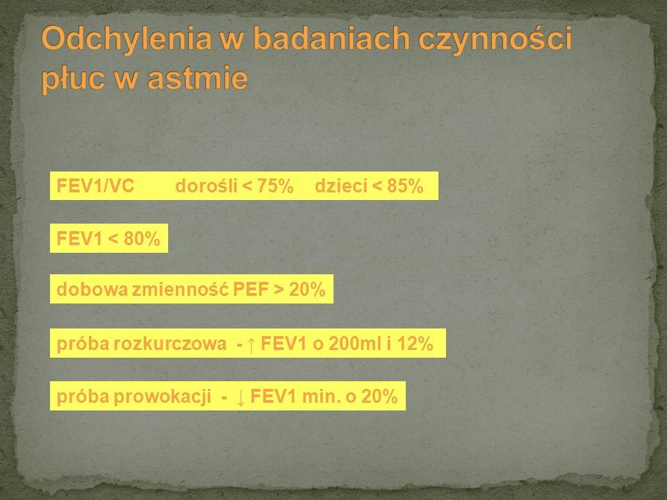 FEV1 < 80% FEV1/VC dorośli < 75% dzieci < 85% dobowa zmienność PEF > 20% próba rozkurczowa - ↑ FEV1 o 200ml i 12% próba prowokacji - ↓ FEV1 min. o 20%