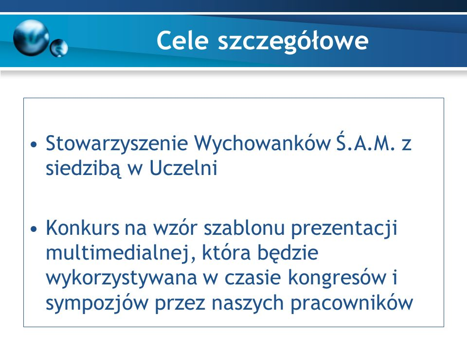 Cele szczegółowe Stowarzyszenie Wychowanków Ś.A.M.