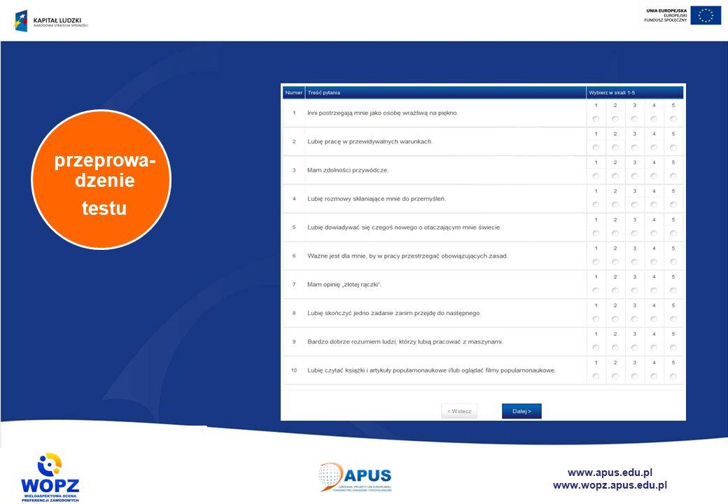 www.apus.edu.pl www.wopz.apus.edu.pl przeprowa- dzenie testu