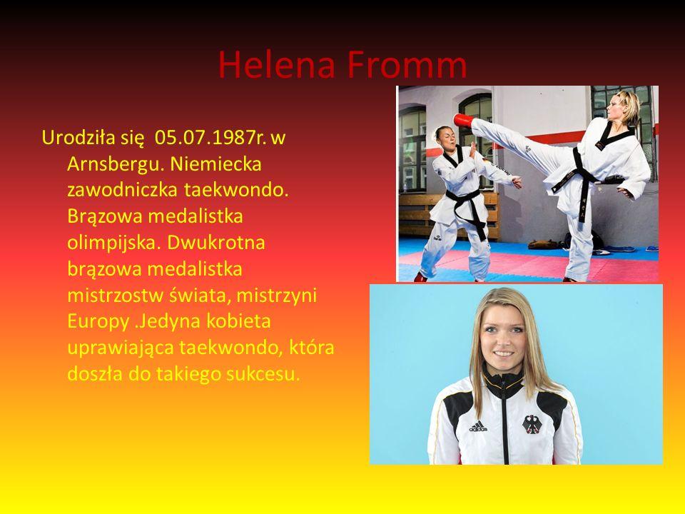 Helena Fromm Urodziła się 05.07.1987r. w Arnsbergu.
