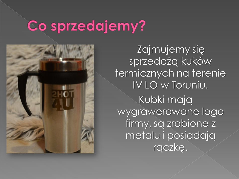 Zajmujemy się sprzedażą kuków termicznych na terenie IV LO w Toruniu.