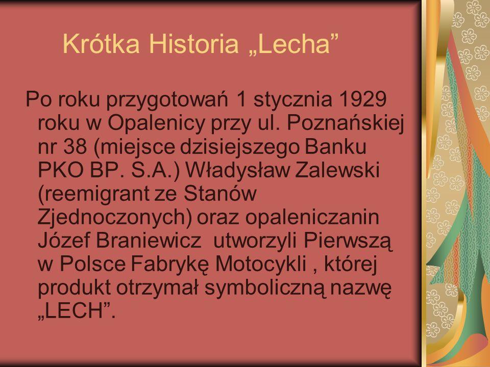 """Krótka Historia """"Lecha Po roku przygotowań 1 stycznia 1929 roku w Opalenicy przy ul."""