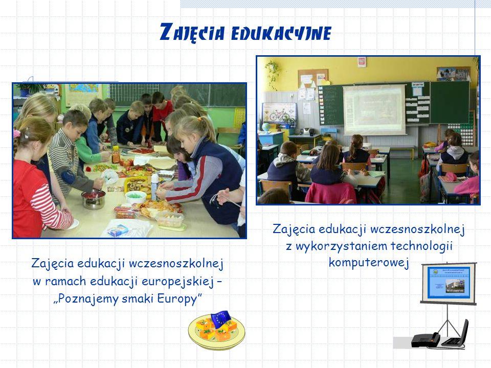 """Zajęcia edukacji wczesnoszkolnej z wykorzystaniem technologii komputerowej Zajęcia edukacyjne Zajęcia edukacji wczesnoszkolnej w ramach edukacji europejskiej – """"Poznajemy smaki Europy"""