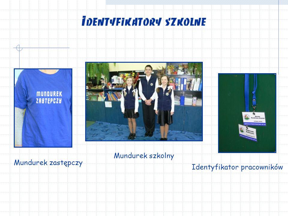 Identyfikatory szkolne Mundurek szkolny Mundurek zastępczy Identyfikator pracowników
