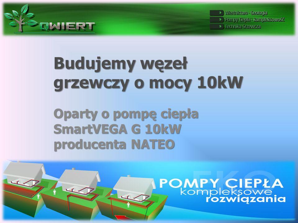 Budujemy węzeł grzewczy o mocy 10kW Oparty o pompę ciepła SmartVEGA G 10kW producenta NATEO