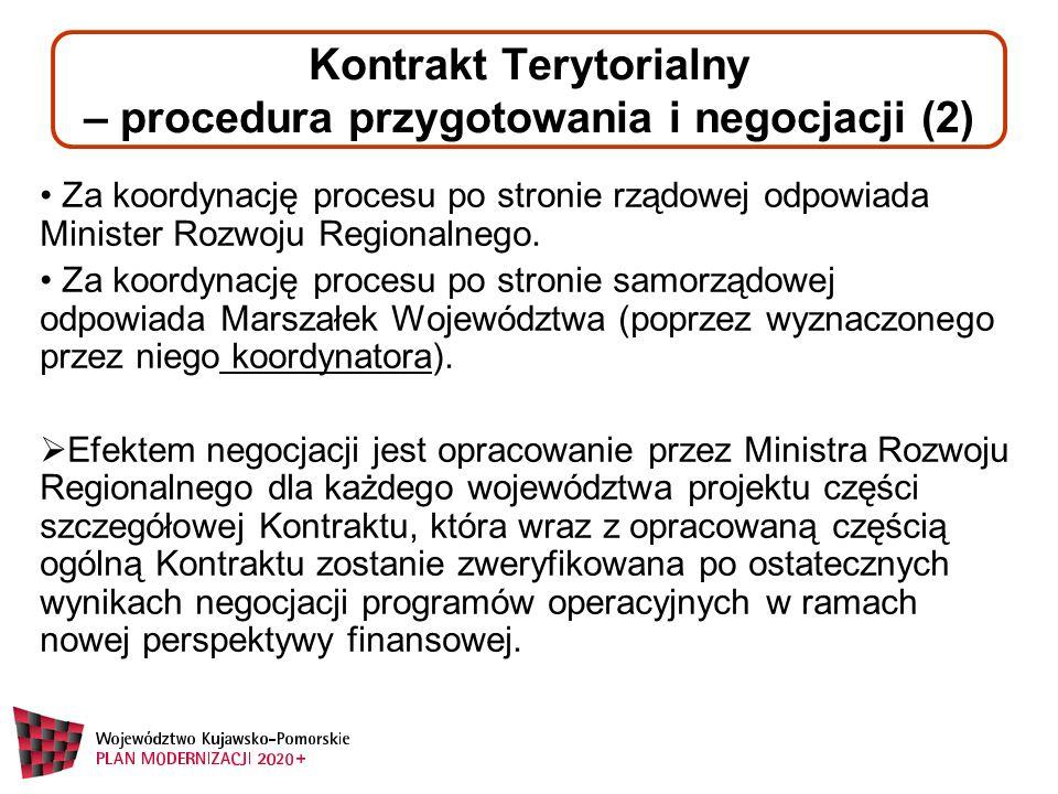 Za koordynację procesu po stronie rządowej odpowiada Minister Rozwoju Regionalnego.