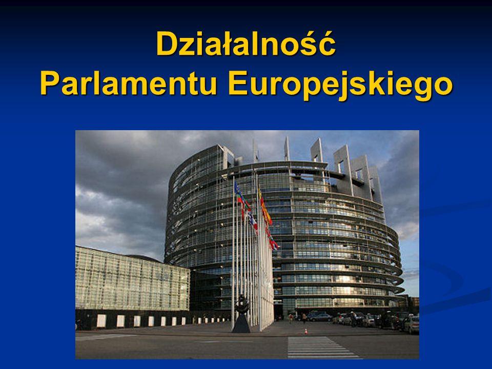 Działalność Parlamentu Europejskiego