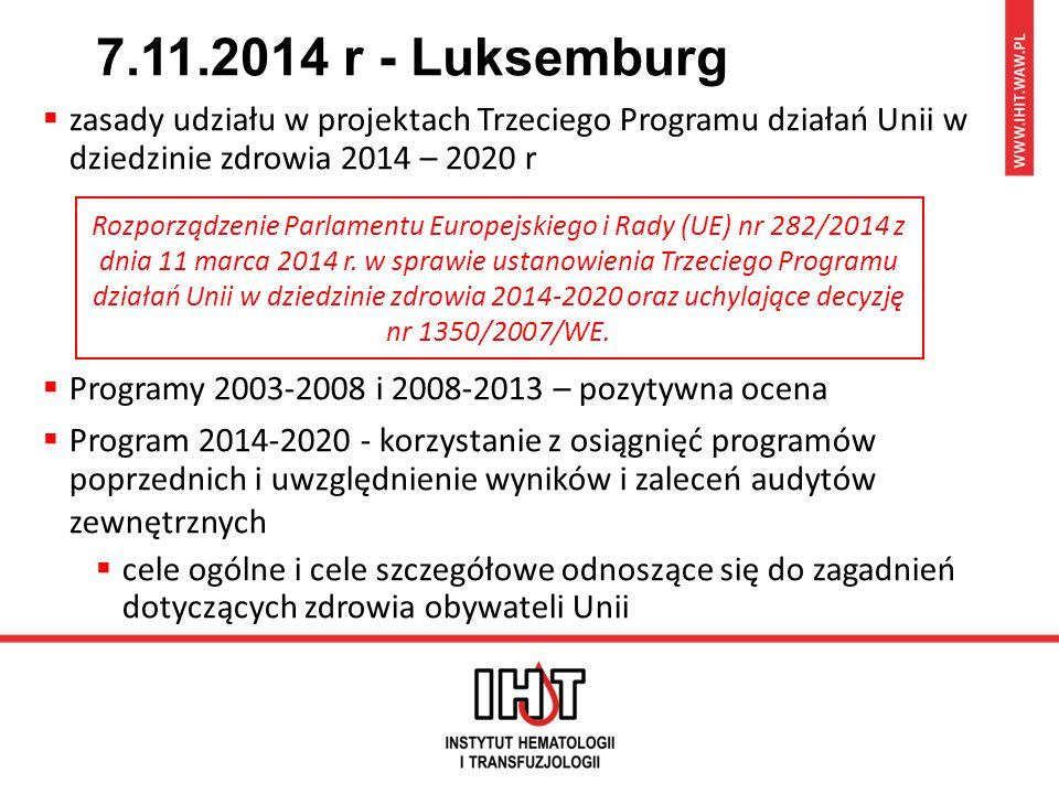 7.11.2014 r - Luksemburg  zasady udziału w projektach Trzeciego Programu działań Unii w dziedzinie zdrowia 2014 – 2020 r  Programy 2003-2008 i 2008-