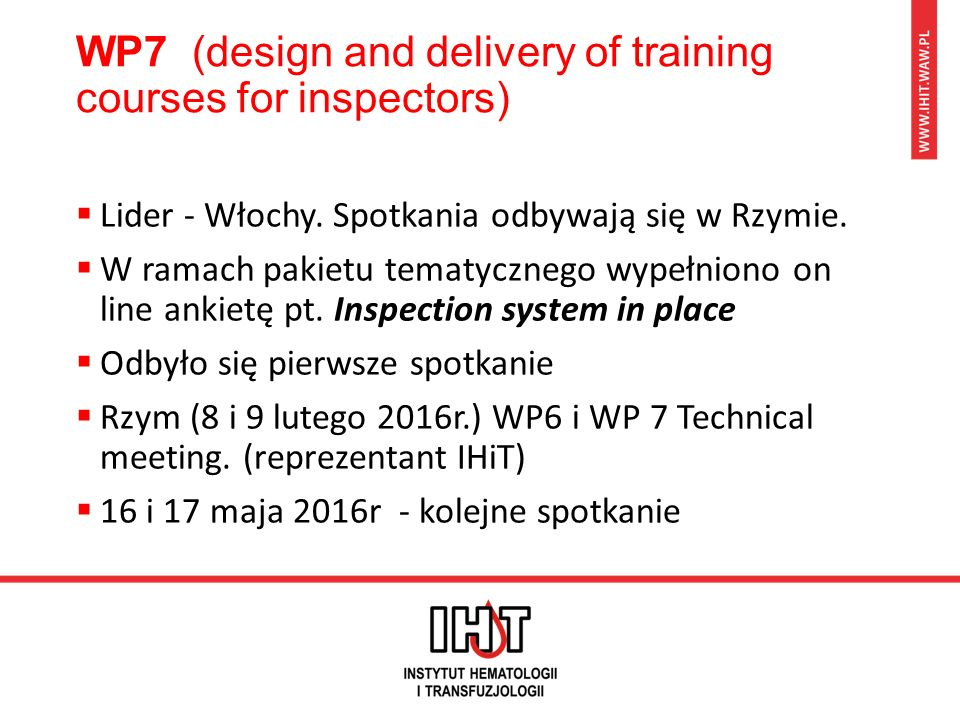 WP7 (design and delivery of training courses for inspectors)  Lider - Włochy.