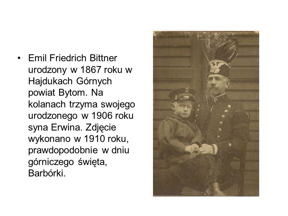 Emil Friedrich Bittner urodzony w 1867 roku w Hajdukach Górnych powiat Bytom. Na kolanach trzyma swojego urodzonego w 1906 roku syna Erwina. Zdjęcie w