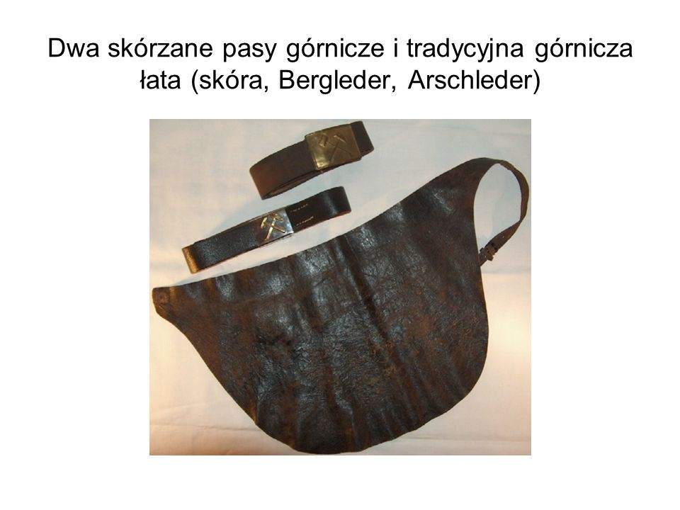 Dwa skórzane pasy górnicze i tradycyjna górnicza łata (skóra, Bergleder, Arschleder)