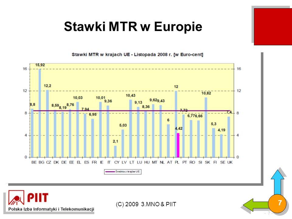 (C) 2009 3.MNO & PIIT 7 Stawki MTR w Europie - 7 -