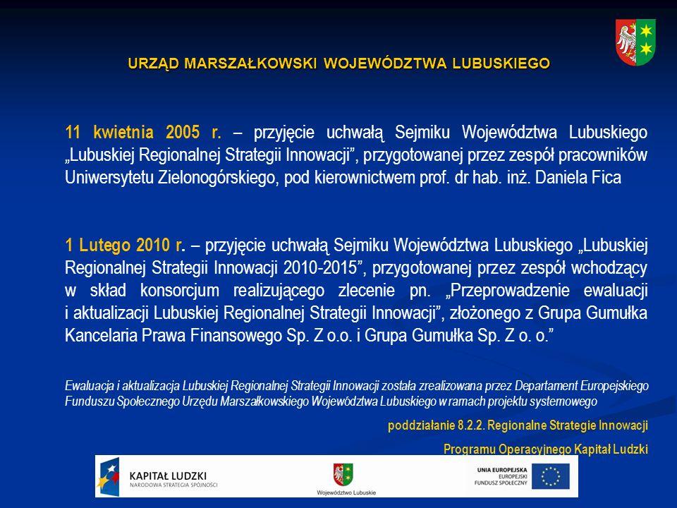 URZĄD MARSZAŁKOWSKI WOJEWÓDZTWA LUBUSKIEGO 11 kwietnia 2005 r.