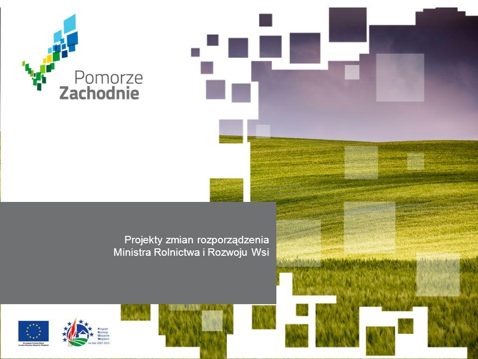 www.wzp.p l Projekty zmian rozporządzenia Ministra Rolnictwa i Rozwoju Wsi