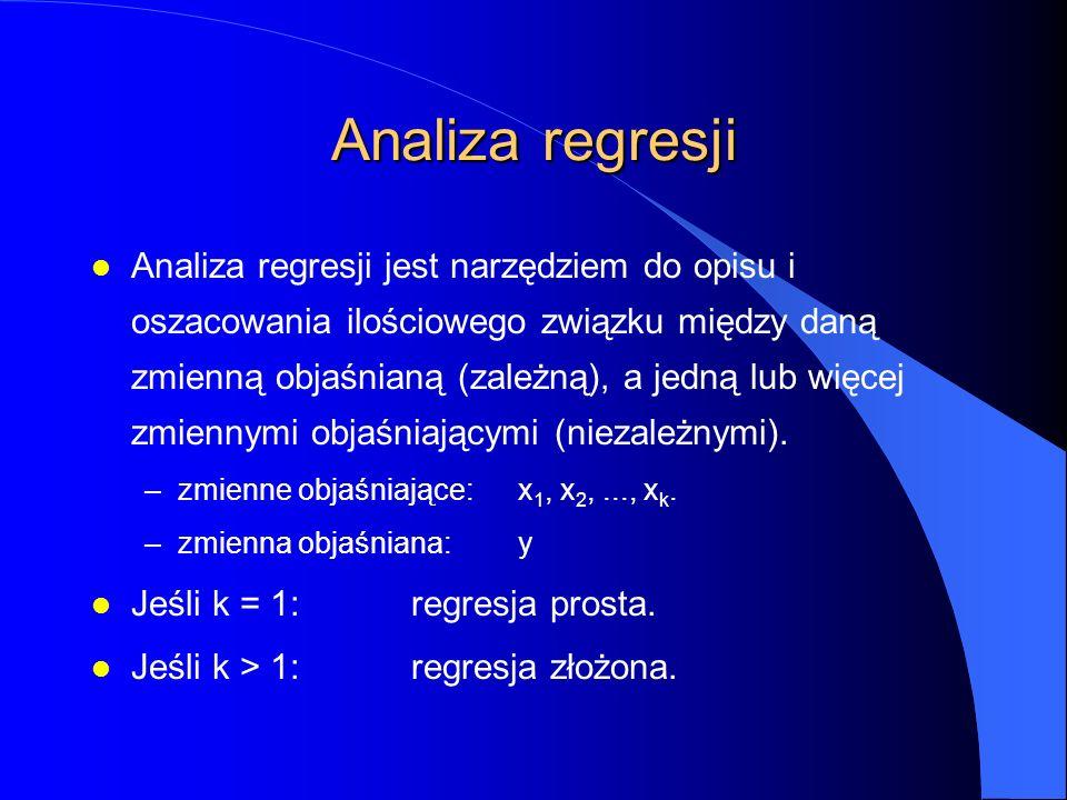 Analiza regresji l Analiza regresji jest narzędziem do opisu i oszacowania ilościowego związku między daną zmienną objaśnianą (zależną), a jedną lub więcej zmiennymi objaśniającymi (niezależnymi).