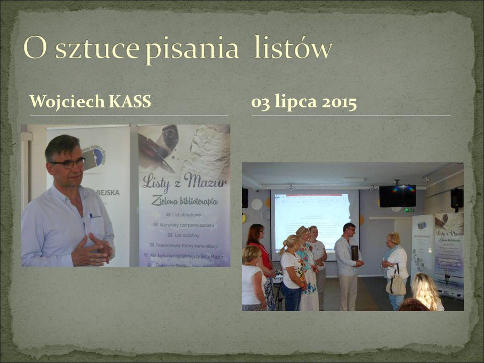 Wojciech KASS 03 lipca 2015