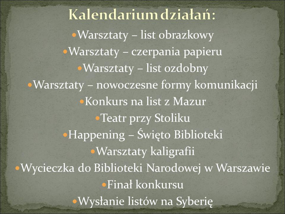 Warsztaty – list obrazkowy Warsztaty – czerpania papieru Warsztaty – list ozdobny Warsztaty – nowoczesne formy komunikacji Konkurs na list z Mazur Tea