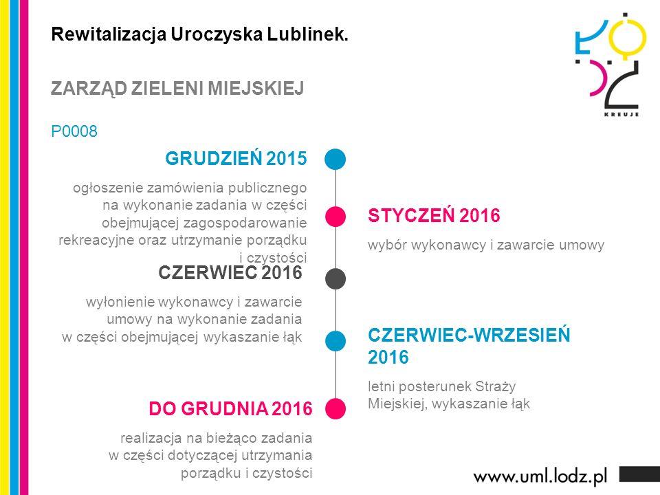 GRUDZIEŃ 2015 ogłoszenie zamówienia publicznego na wykonanie zadania w części obejmującej zagospodarowanie rekreacyjne oraz utrzymanie porządku i czys