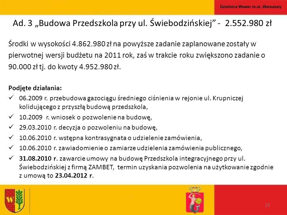 """Ad. 3 """"Budowa Przedszkola przy ul."""