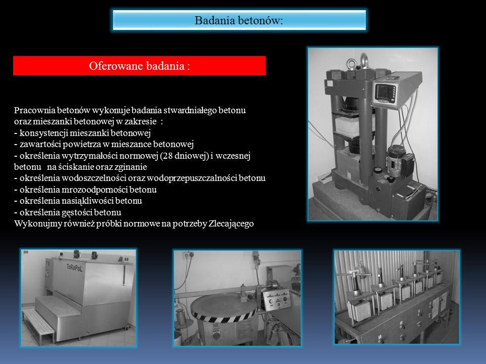 Badania betonów: Oferowane badania : Pracownia betonów wykonuje badania stwardniałego betonu oraz mieszanki betonowej w zakresie : - konsystencji mies