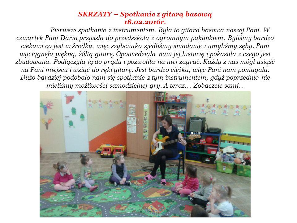 SKRZATY – Spotkanie z gitarą basową 18.02.2016r. Pierwsze spotkanie z instrumentem.