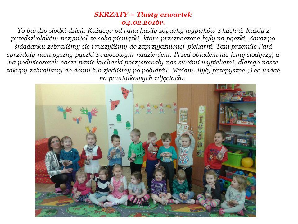 SKRZATY – Tłusty czwartek 04.02.2016r. To bardzo słodki dzień.