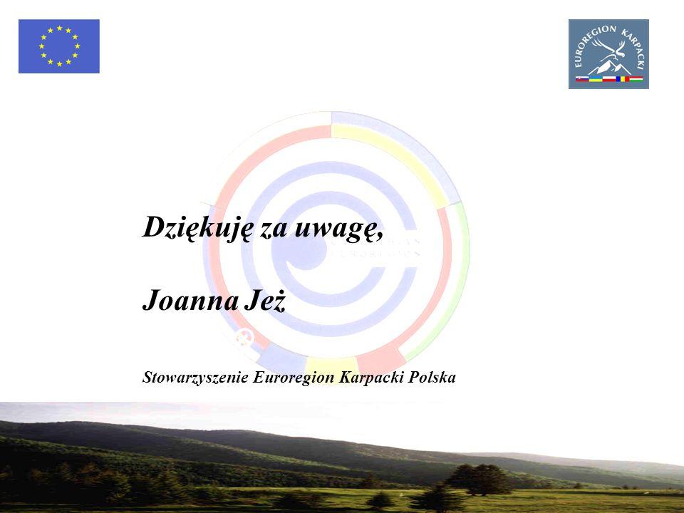 27 Dziękuję za uwagę, Joanna Jeż Stowarzyszenie Euroregion Karpacki Polska