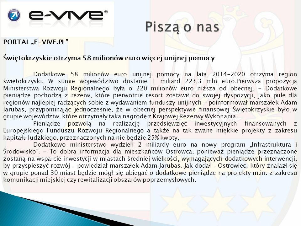 """PORTAL """"E-VIVE.PL"""" Świętokrzyskie otrzyma 58 milionów euro więcej unijnej pomocy Dodatkowe 58 milionów euro unijnej pomocy na lata 2014-2020 otrzyma r"""