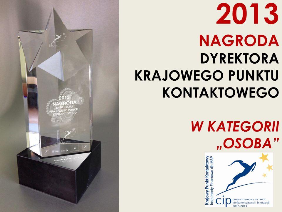 """2013 NAGRODA DYREKTORA KRAJOWEGO PUNKTU KONTAKTOWEGO W KATEGORII """"OSOBA"""