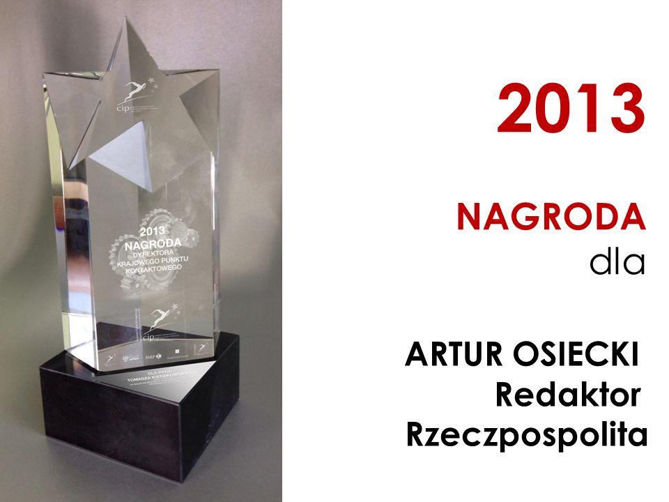 2013 NAGRODA dla ARTUR OSIECKI Redaktor Rzeczpospolita
