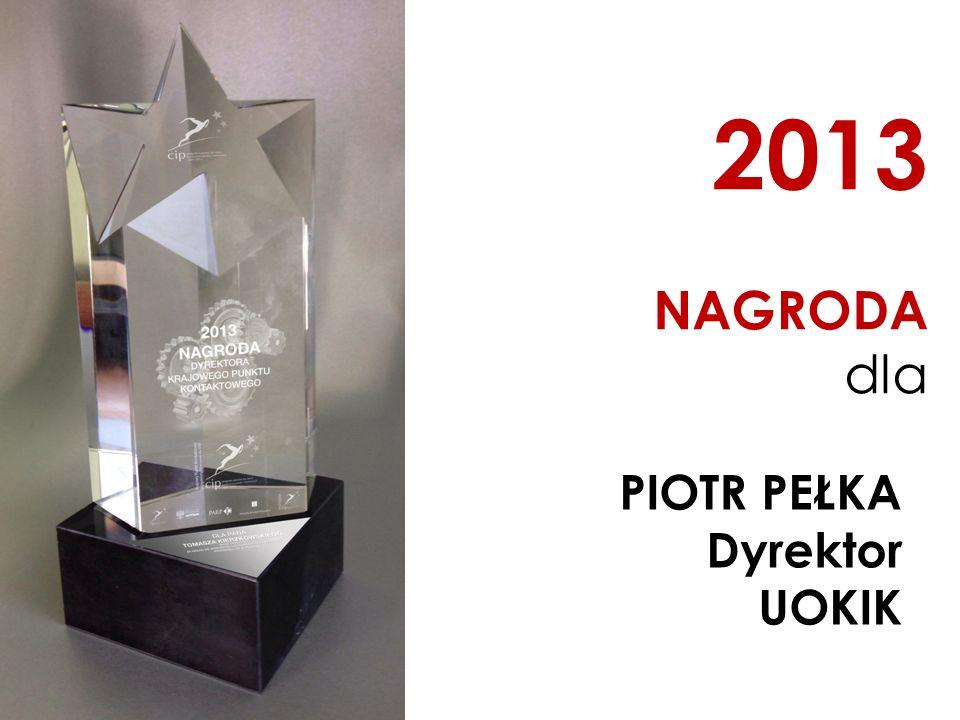 2013 NAGRODA dla PIOTR PEŁKA Dyrektor UOKIK