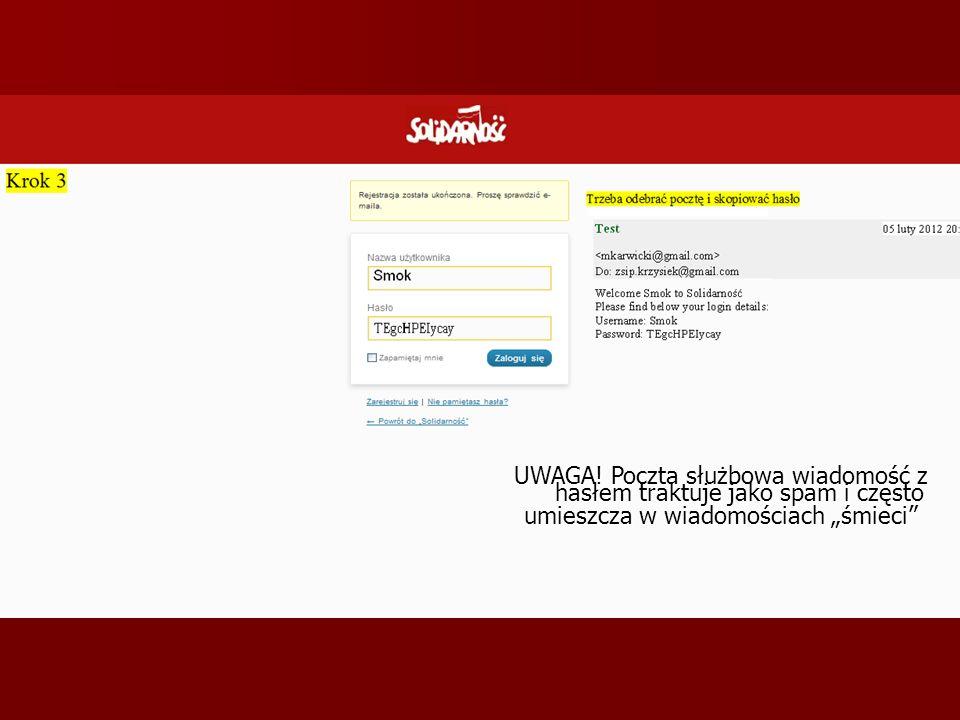 """UWAGA! Poczta służbowa wiadomość z hasłem traktuje jako spam i często umieszcza w wiadomościach """"śmieci"""""""