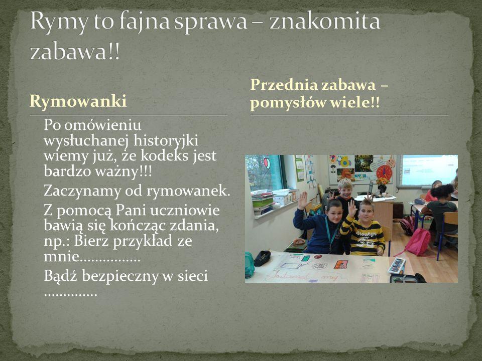 Rymowanki Po omówieniu wysłuchanej historyjki wiemy już, że kodeks jest bardzo ważny!!.