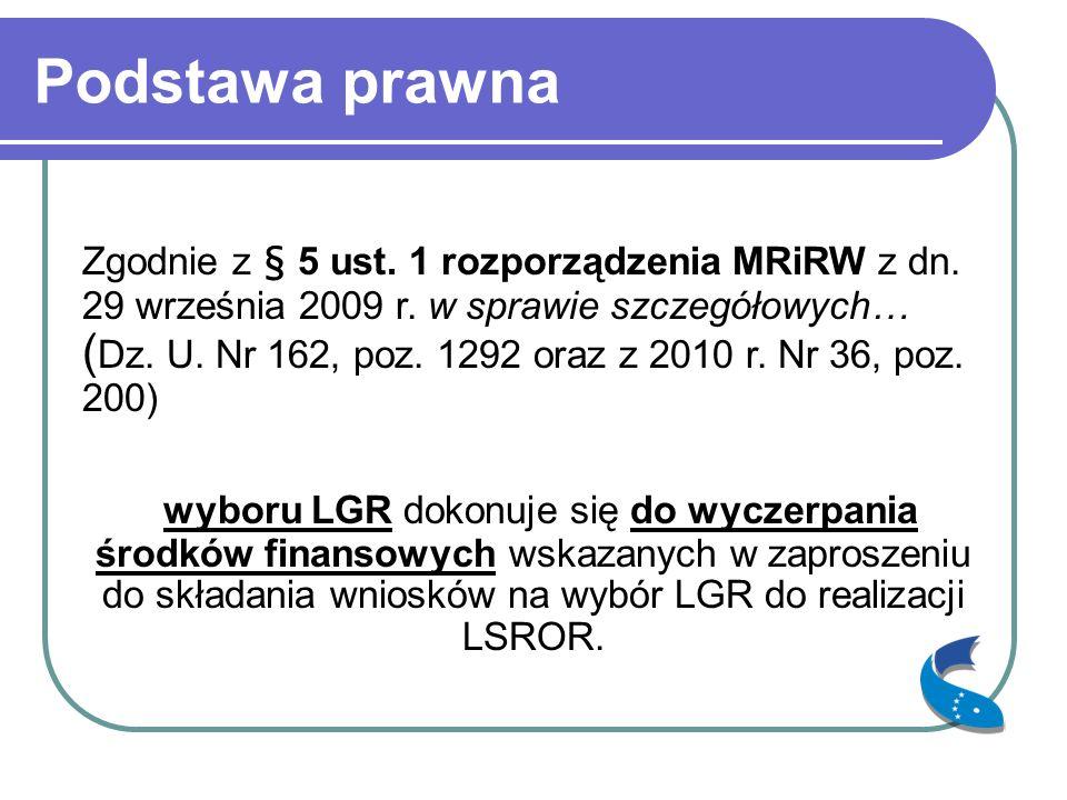 Podstawa prawna Zgodnie z § 5 ust. 1 rozporządzenia MRiRW z dn.