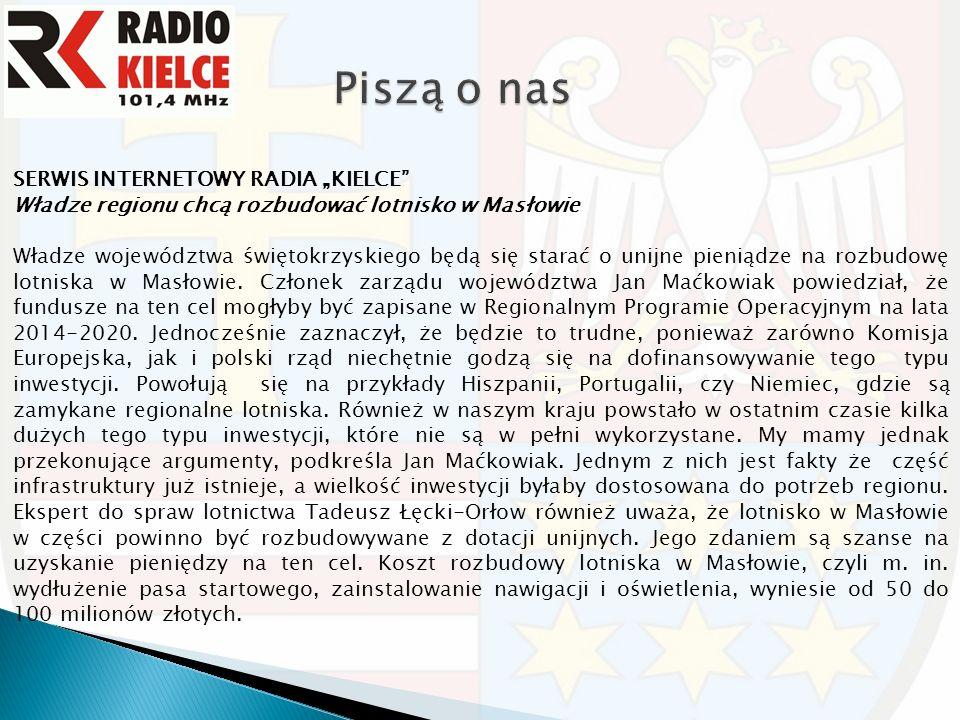 """SERWIS INTERNETOWY RADIA """"KIELCE"""" Władze regionu chcą rozbudować lotnisko w Masłowie Władze województwa świętokrzyskiego będą się starać o unijne pien"""