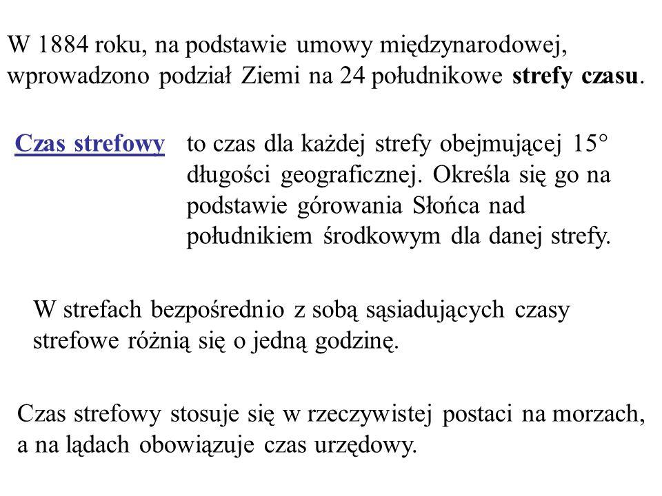 0o0o 15 o 30 o 45 o 7 o 30' 22 o 30'37 o 30' 52 o 30' Czas uniwersalny Czas środkowoeuropejski Czas wschodnioeuropejski Czas moskiewski