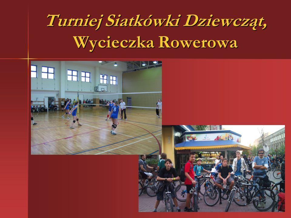 Turniej Siatkówki Dziewcząt, Wycieczka Rowerowa