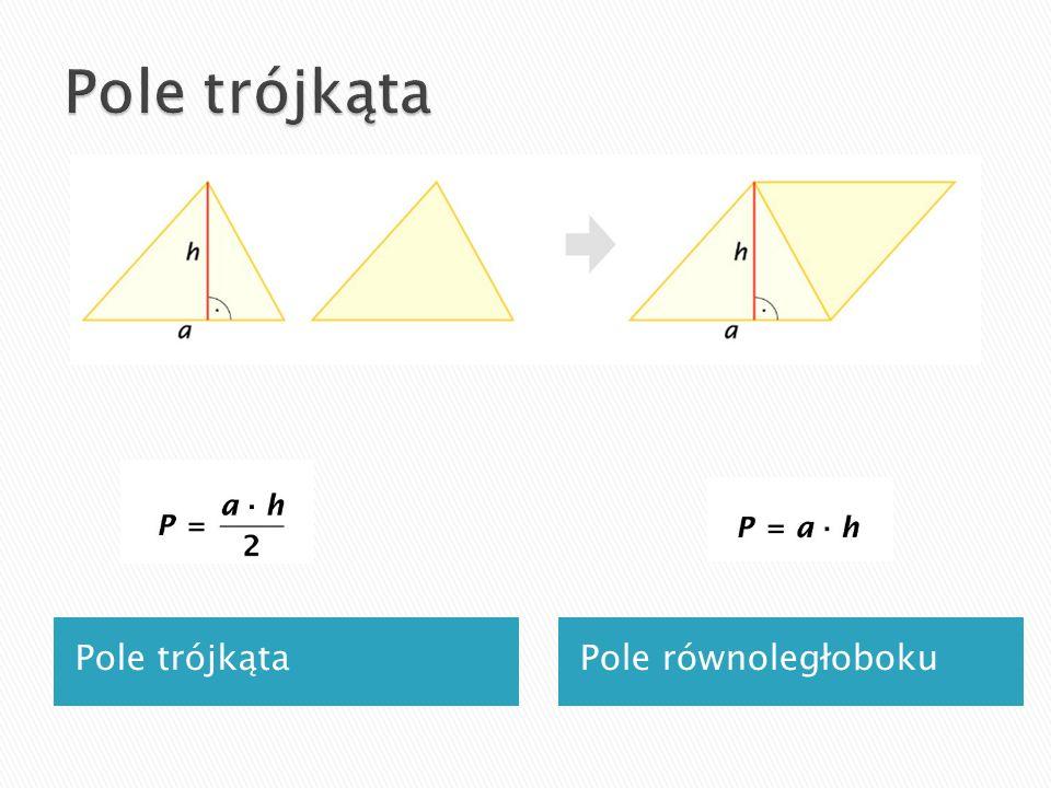 Pole równoległobokuPole trójkąta
