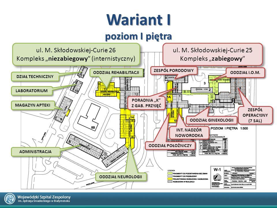 """Wariant I poziom I piętra ul. M. Skłodowskiej-Curie 26 Kompleks """"niezabiegowy"""" (internistyczny) ul. M. Skłodowskiej-Curie 26 Kompleks """"niezabiegowy"""" ("""