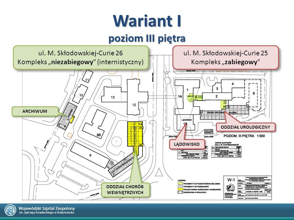 """Wariant I poziom III piętra ul. M. Skłodowskiej-Curie 26 Kompleks """"niezabiegowy"""" (internistyczny) ul. M. Skłodowskiej-Curie 26 Kompleks """"niezabiegowy"""""""