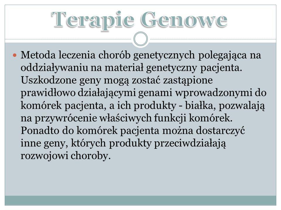 Metoda leczenia chorób genetycznych polegająca na oddziaływaniu na materiał genetyczny pacjenta.