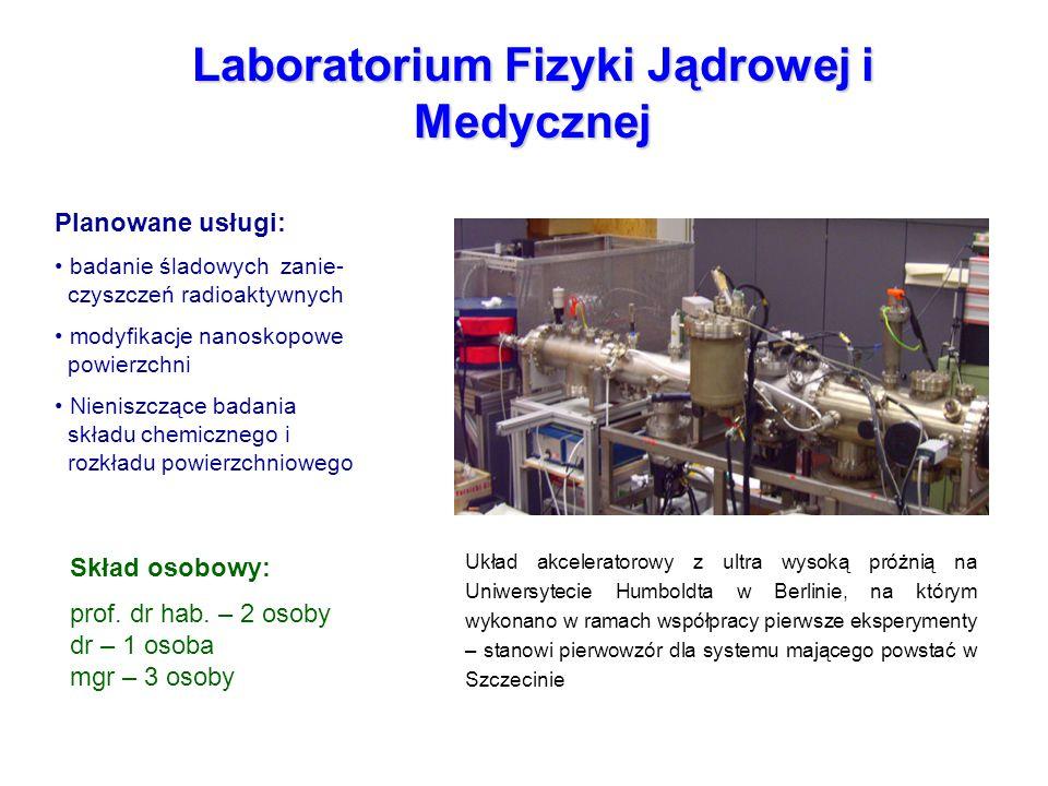 Laboratorium Fizyki Jądrowej i Medycznej Układ akceleratorowy z ultra wysoką próżnią na Uniwersytecie Humboldta w Berlinie, na którym wykonano w ramac
