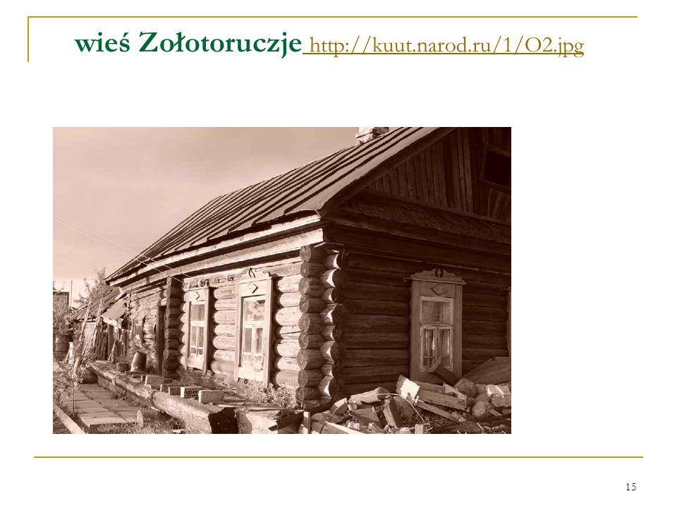 15 wieś Zołotoruczje http://kuut.narod.ru/1/O2.jpg http://kuut.narod.ru/1/O2.jpg