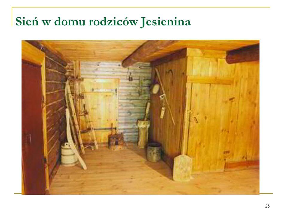 25 Sień w domu rodziców Jesienina