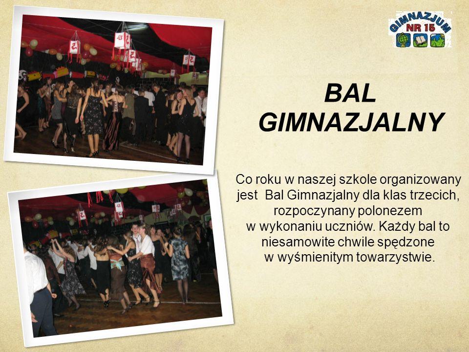 BAL GIMNAZJALNY Co roku w naszej szkole organizowany jest Bal Gimnazjalny dla klas trzecich, rozpoczynany polonezem w wykonaniu uczniów.