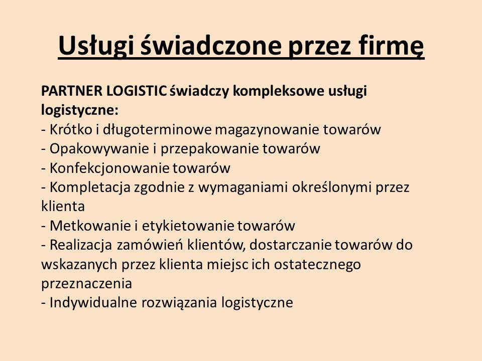 Usługi świadczone przez firmę PARTNER LOGISTIC świadczy kompleksowe usługi logistyczne: - Krótko i długoterminowe magazynowanie towarów - Opakowywanie i przepakowanie towarów - Konfekcjonowanie towarów - Kompletacja zgodnie z wymaganiami określonymi przez klienta - Metkowanie i etykietowanie towarów - Realizacja zamówień klientów, dostarczanie towarów do wskazanych przez klienta miejsc ich ostatecznego przeznaczenia - Indywidualne rozwiązania logistyczne