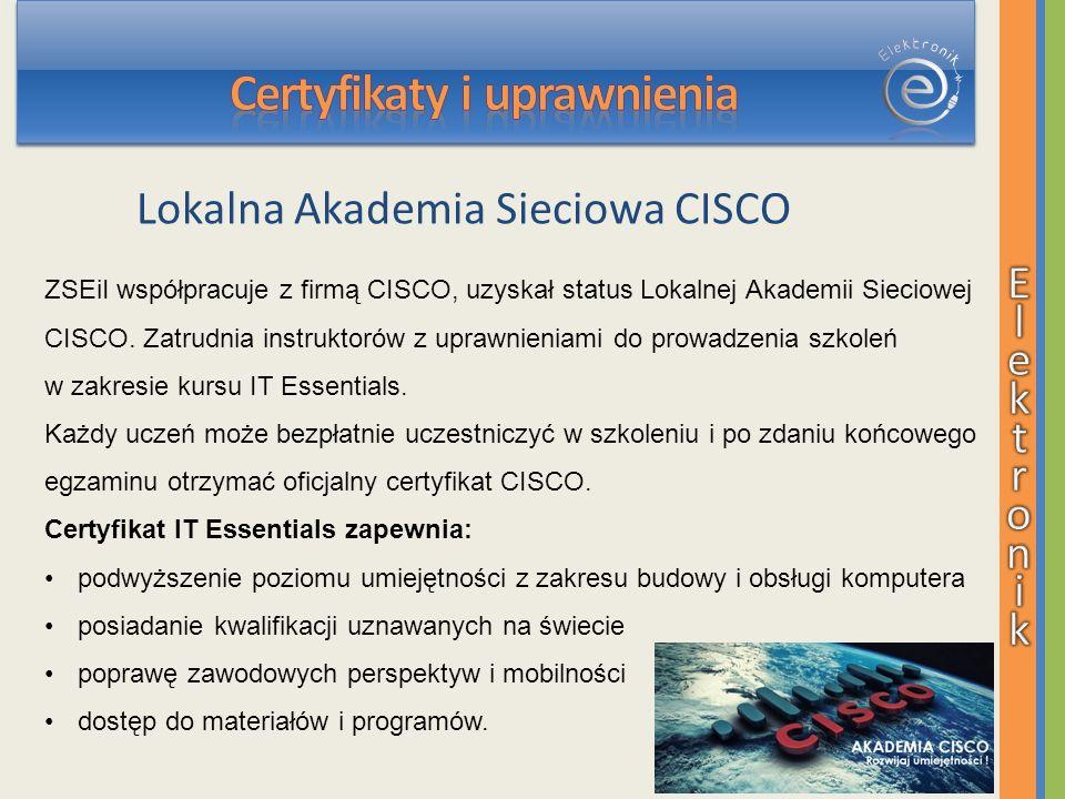ZSEiI współpracuje z firmą CISCO, uzyskał status Lokalnej Akademii Sieciowej CISCO.
