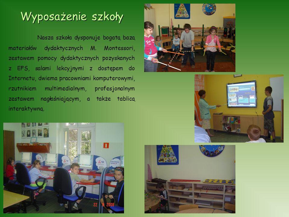 Wyposażenie szkoły Nasza szkoła dysponuje bogatą bazą materiałów dydaktycznych M.